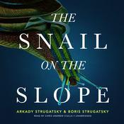 The Snail on the Slope Audiobook, by Arkady Strugatsky, Boris Strugatsky