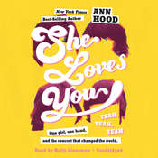 She Loves You (Yeah, Yeah, Yeah) Audiobook, by Ann Hood