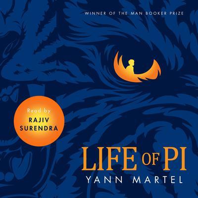 Life of Pi Audiobook, by Yann Martel