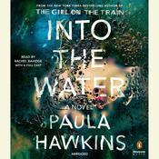 Into the Water: A Novel Audiobook, by Paula Hawkins
