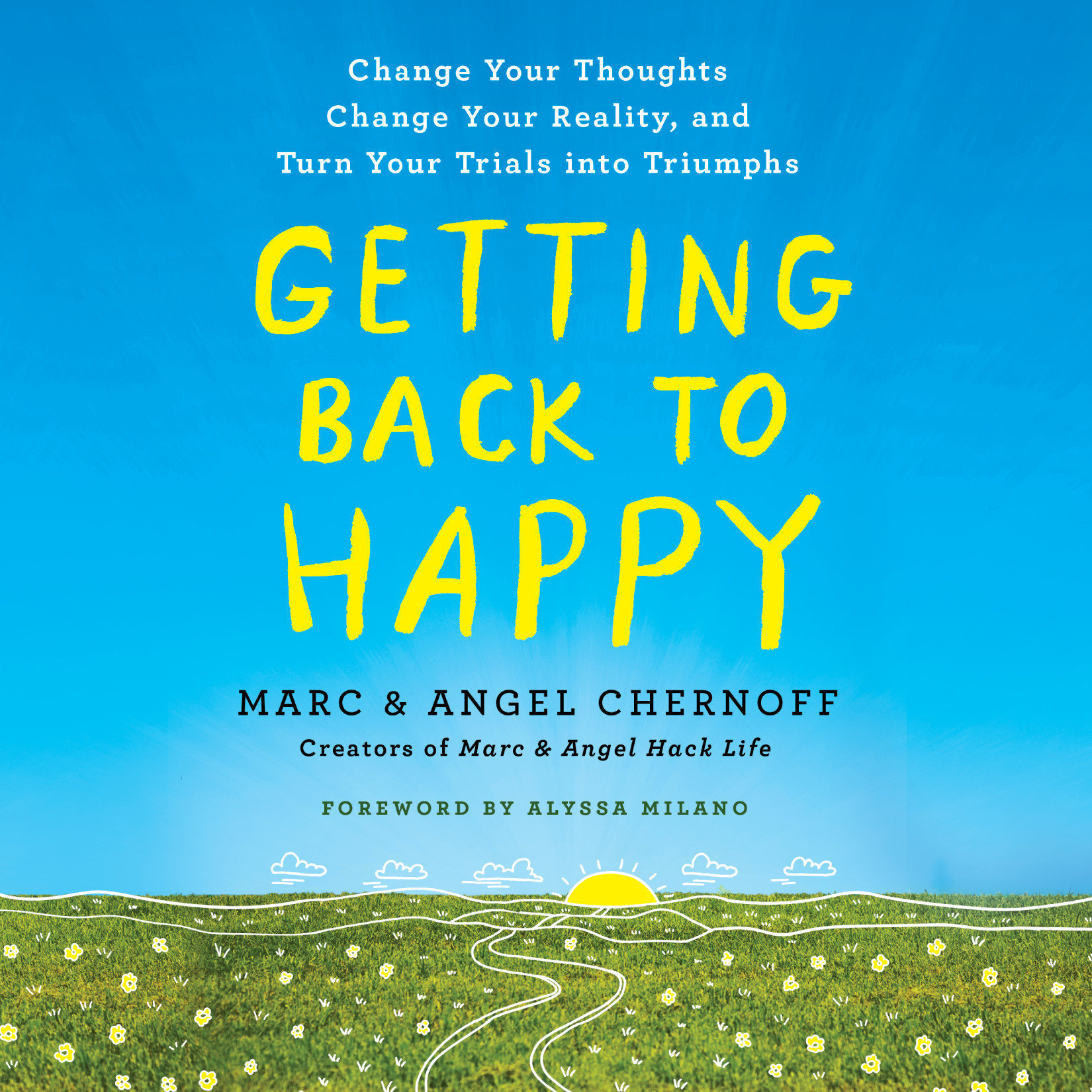 Printable Getting Back to Happy: Change Your Thoughts, Change Your Reality, and Turn Your Trials into Triumphs Audiobook Cover Art