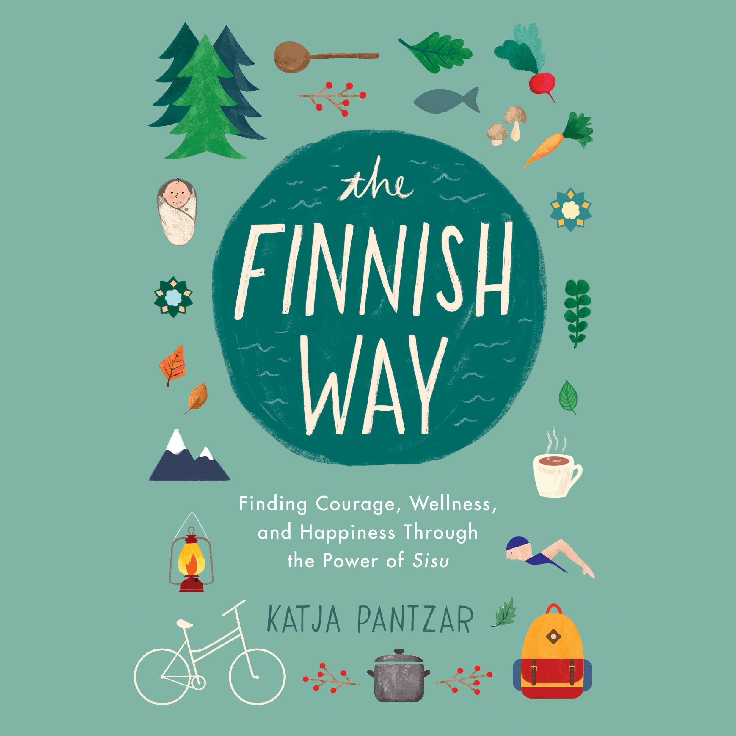 Printable The Finnish Way: Finding Courage, Wellness, and Happiness Through the Power of Sisu Audiobook Cover Art
