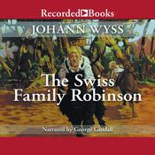 The Swiss Family Robinson Audiobook, by Johann Wyss