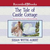 The Tale of Castle Cottage Audiobook, by Susan Wittig Albert