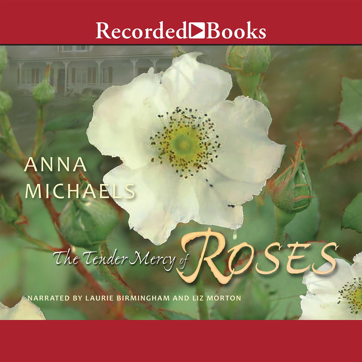 Printable The Tender Mercy of Roses Audiobook Cover Art
