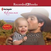 Their Newborn Gift Audiobook, by Nikki Logan