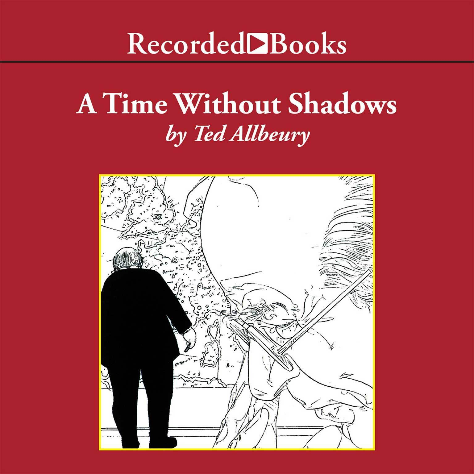 Printable A Time Without Shadows Audiobook Cover Art