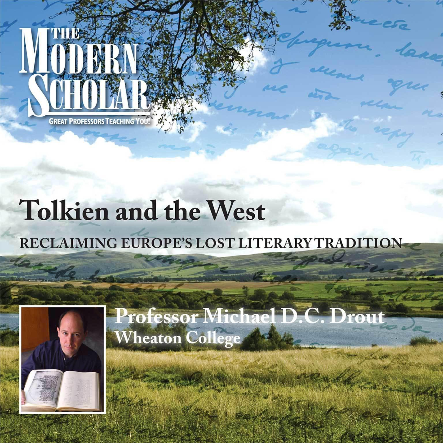Printable Tolkien and the West: Recovering the Lost Tradition of Europe Audiobook Cover Art