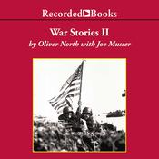 War Stories II: Heroism in the Pacific Audiobook, by Oliver North