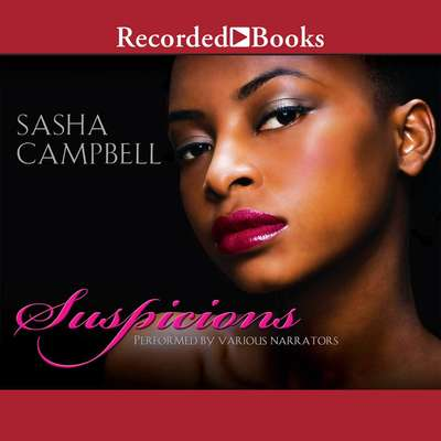 Suspicions Audiobook, by Sasha Campbell