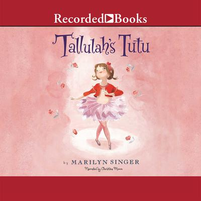 Tallulahs Tutu Audiobook, by Marilyn Singer