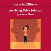 Surviving Brick Johnson Audiobook, by Laurie Myers