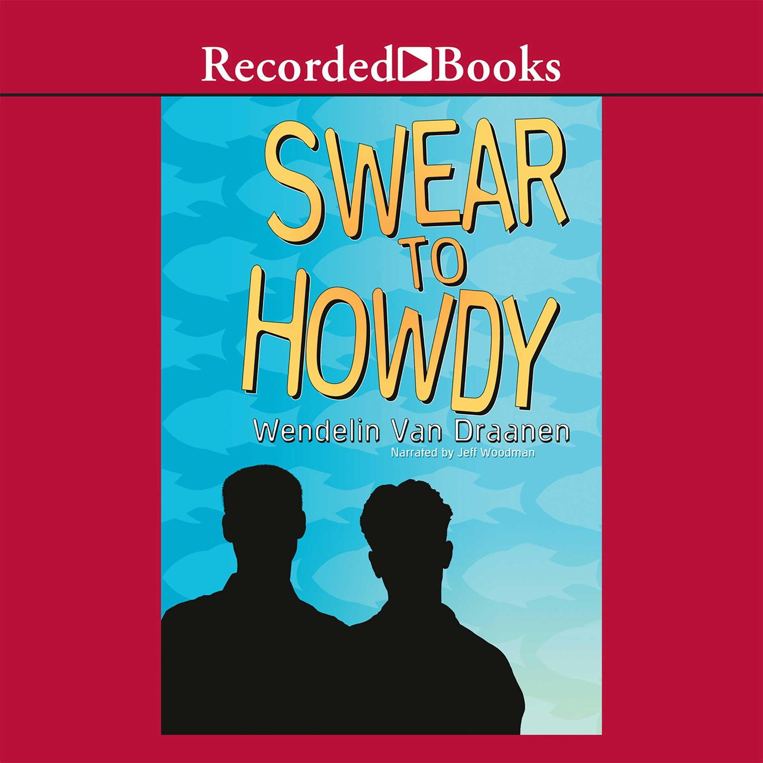 Printable Swear to Howdy Audiobook Cover Art