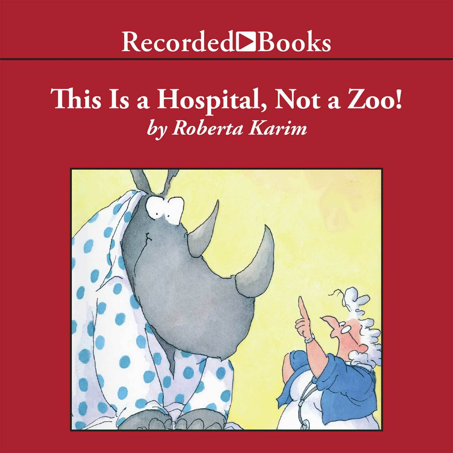 Printable This is a Hospital, Not a Zoo! Audiobook Cover Art