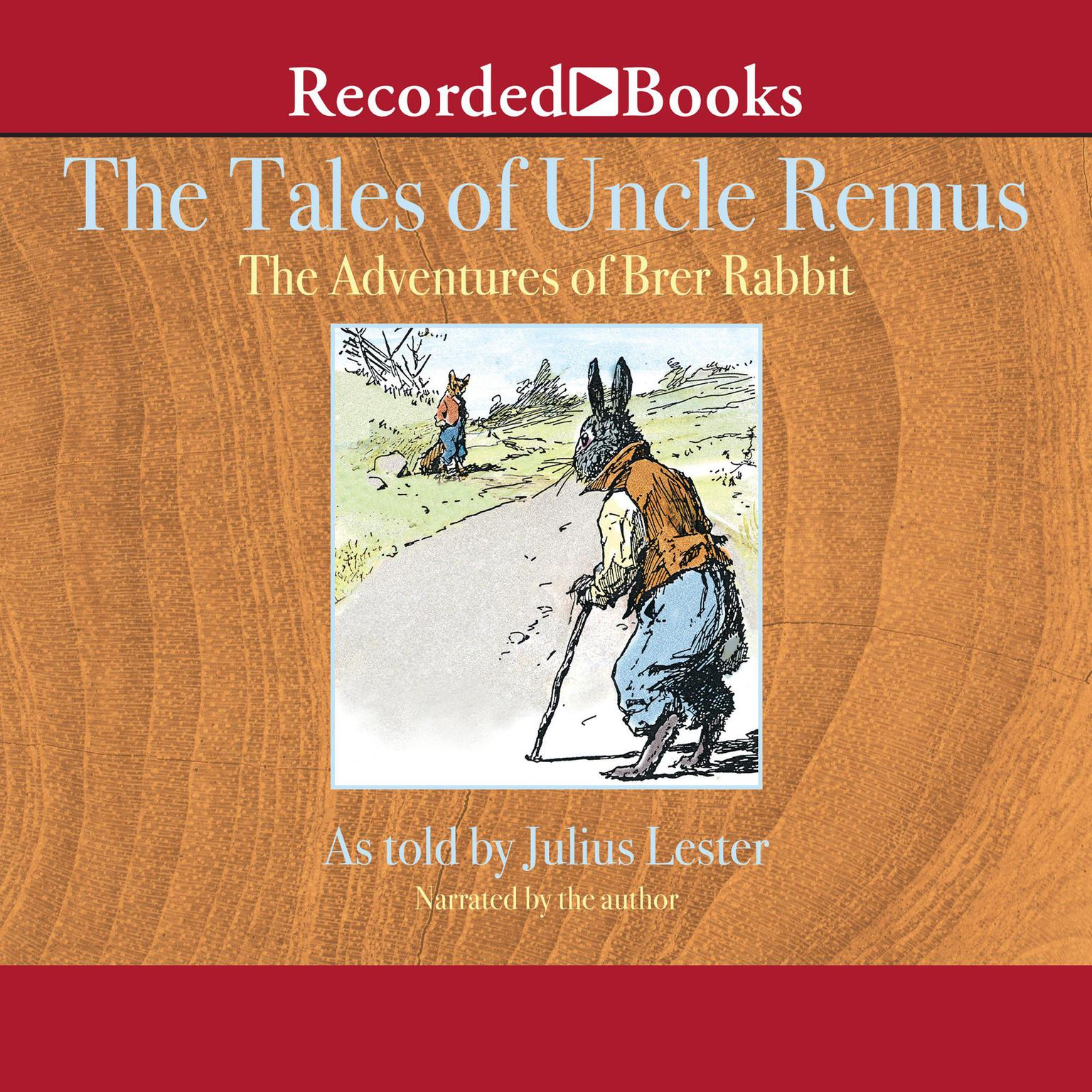 Printable Tales of Uncle Remus: The Adventures of Brer Rabbit Audiobook Cover Art