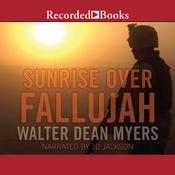 Sunrise Over Fallujah Audiobook, by Walter Dean Myers