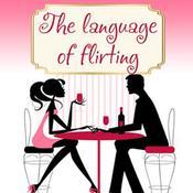 Language of Flirting Audiobook, by Irene Nova