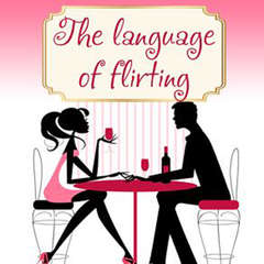 Language of Flirting Audiobook, by Irene Nova