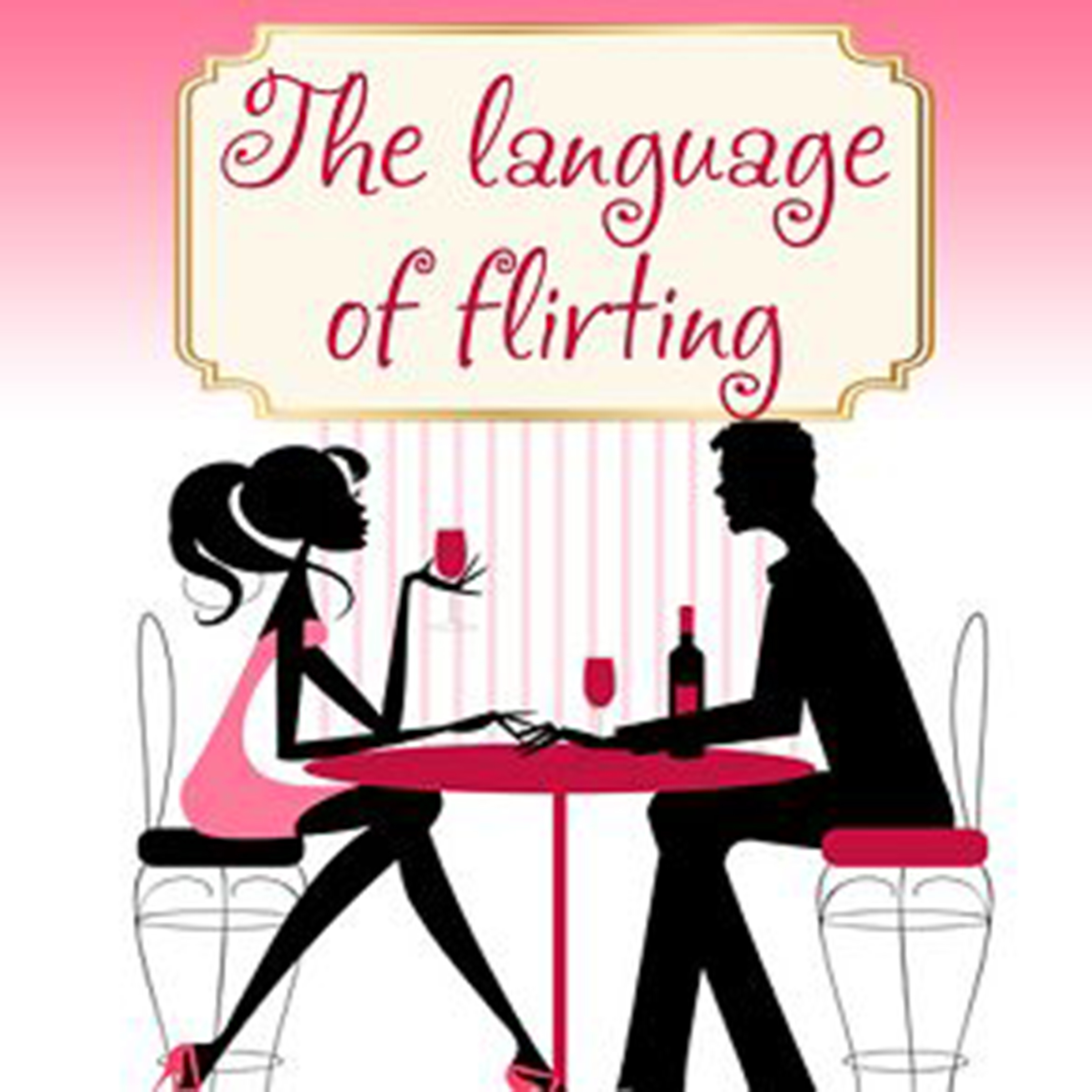 Printable Language of Flirting Audiobook Cover Art