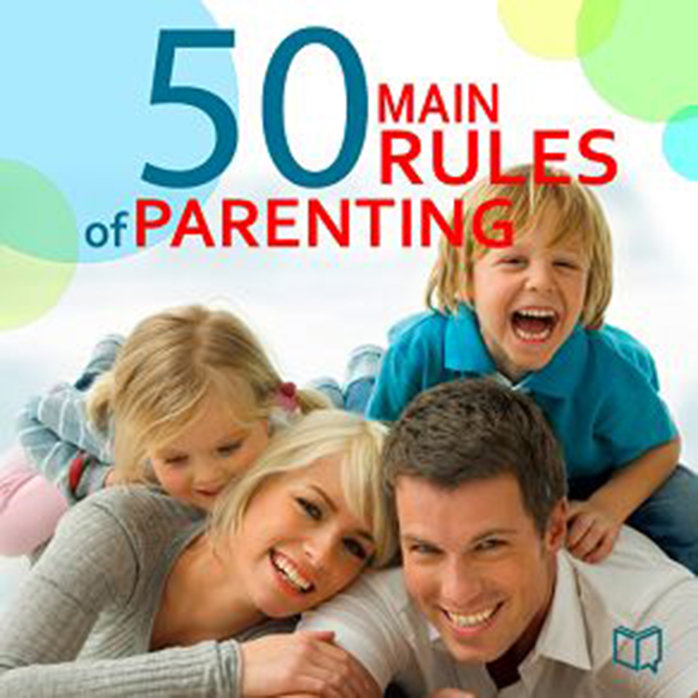Printable The 50 Main Rules of Parenting Audiobook Cover Art