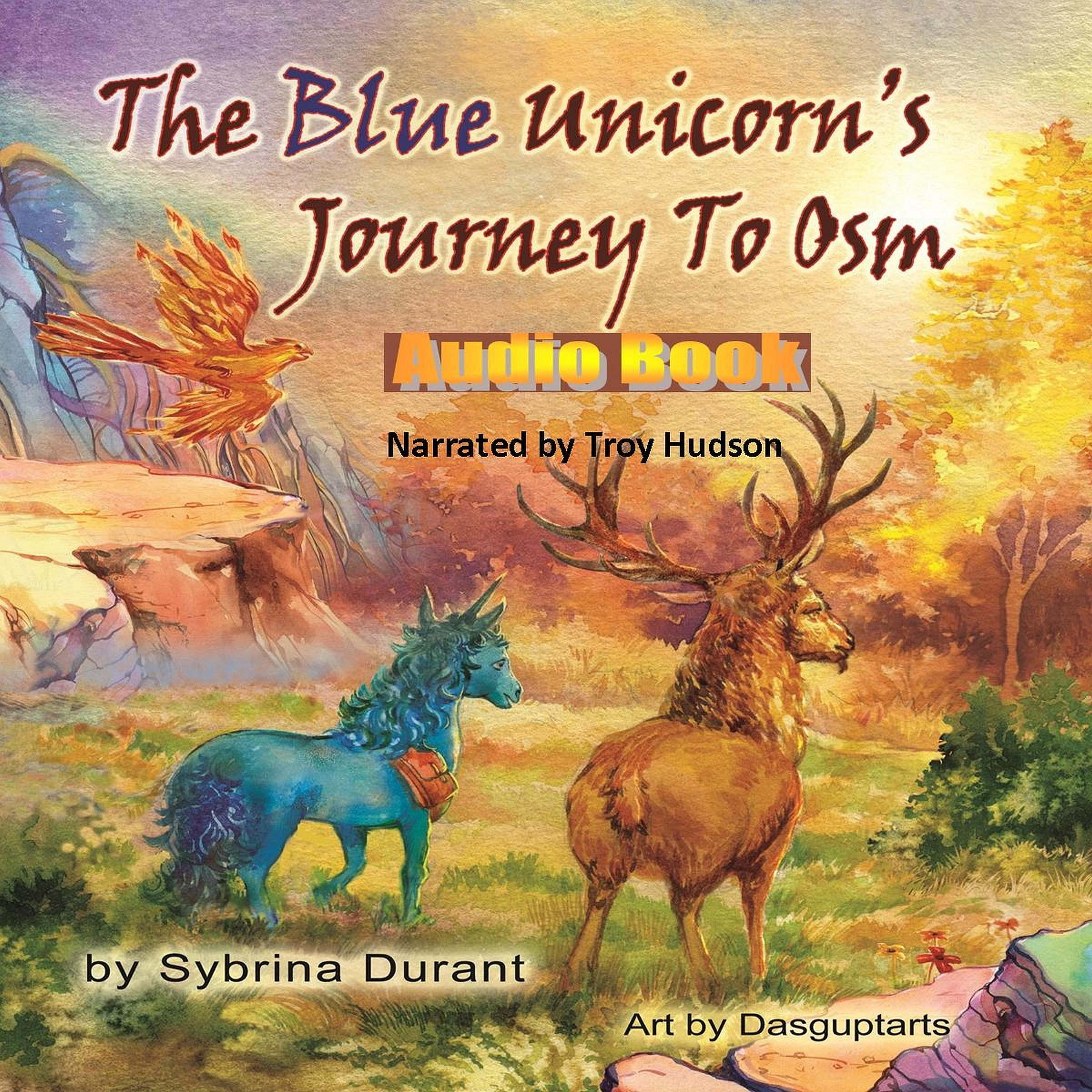 Printable The Blue Unicorn's Journey To Osm Audiobook Cover Art