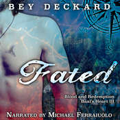 Fated: Blood and Redemption Audiobook, by Bey Deckard