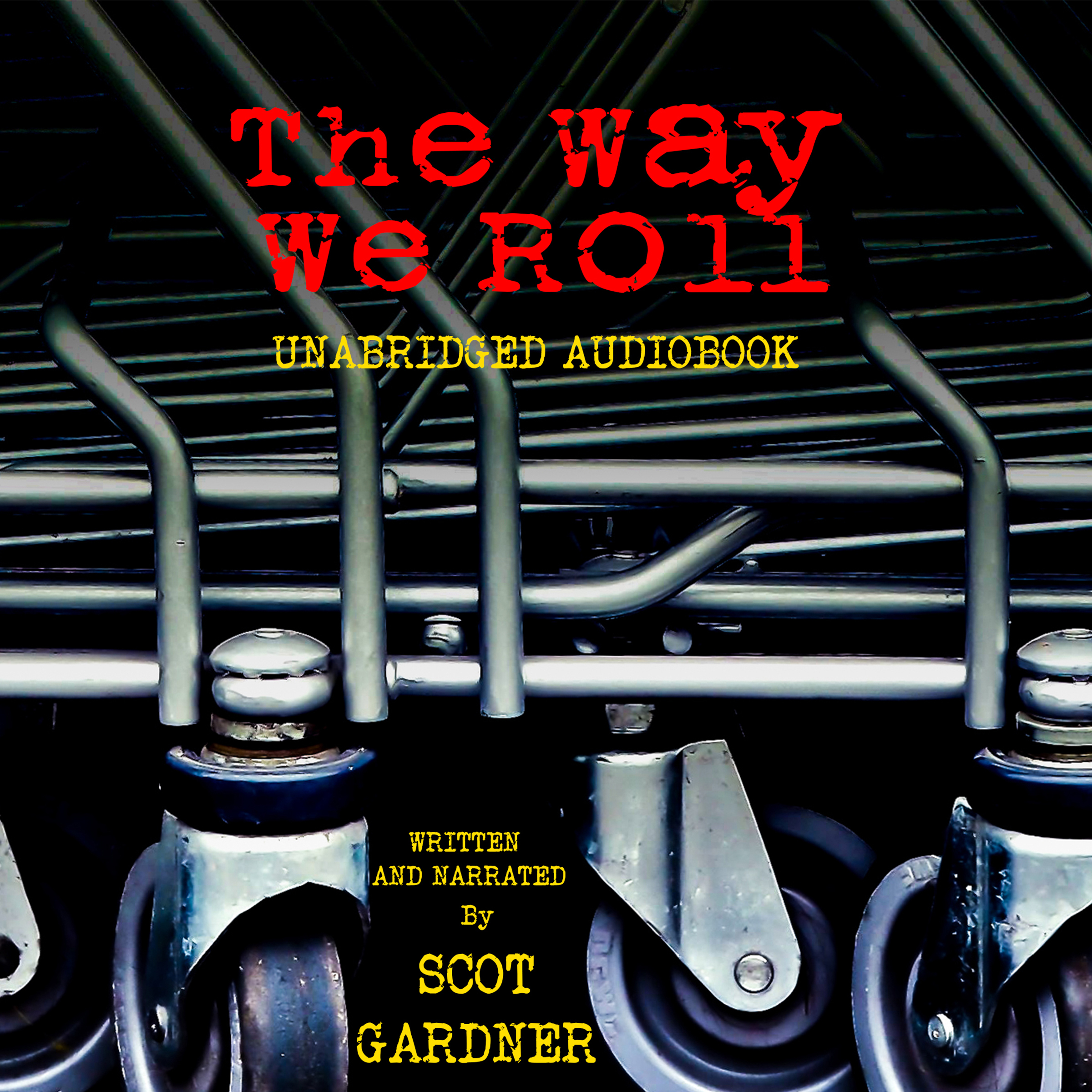 Printable The Way We Roll Audiobook Cover Art