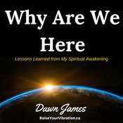 Why Are We Here Audiobook, by Dawn James