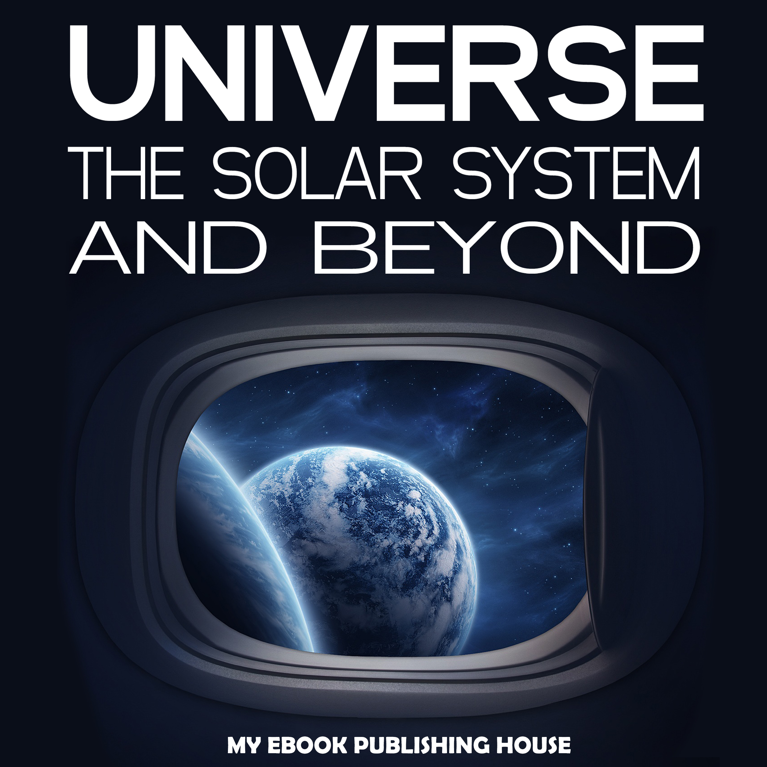 Printable Universe: The Solar System and Beyond Audiobook Cover Art
