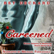 Careened: Winter Solstice in Madierus Audiobook, by Bey Deckard