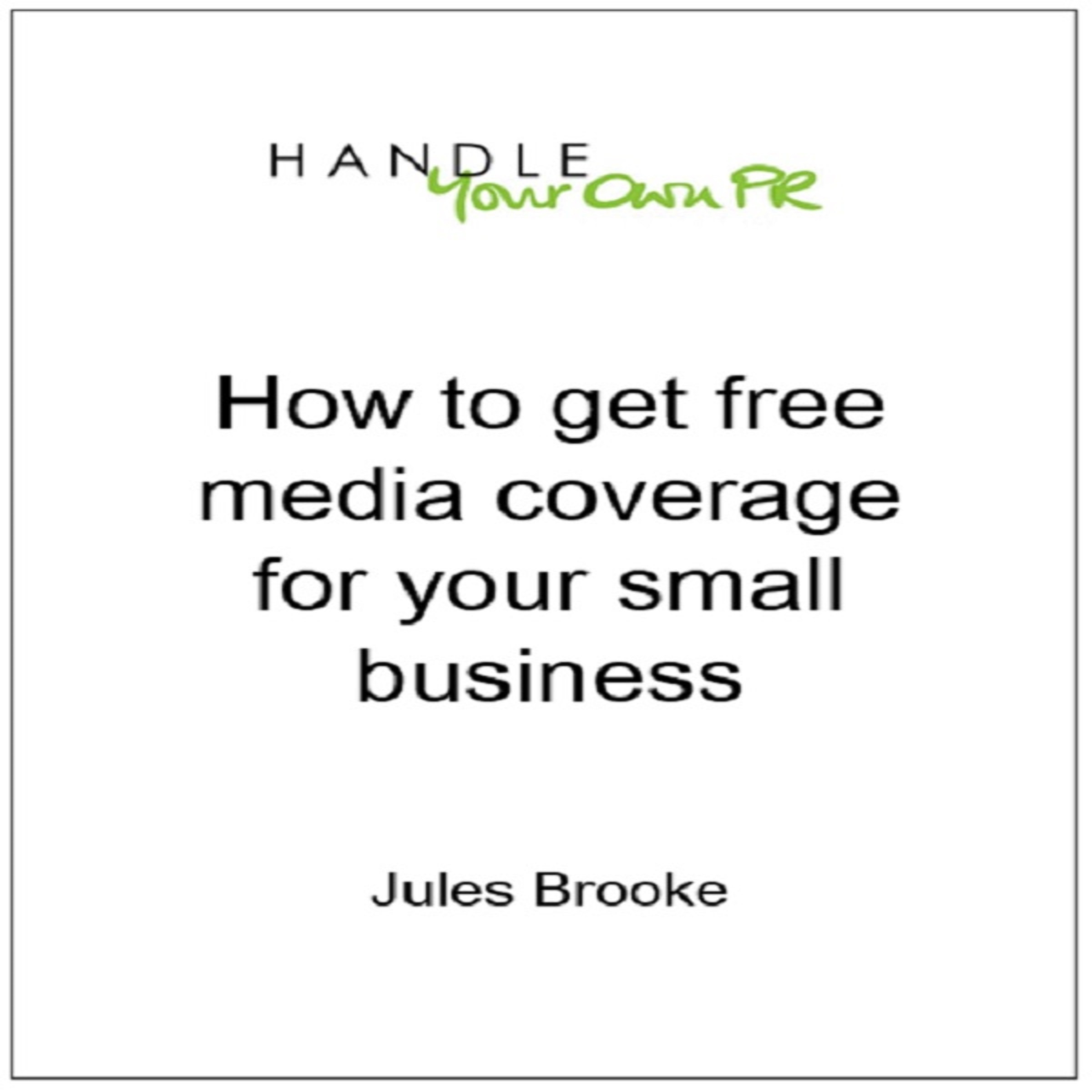 Printable How to Get Free Media Coverage for Your Small Business Audiobook Cover Art