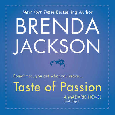 Taste of Passion Audiobook, by Brenda Jackson