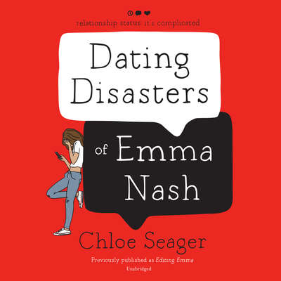 Dating Disasters of Emma Nash Audiobook, by Chloe Seager