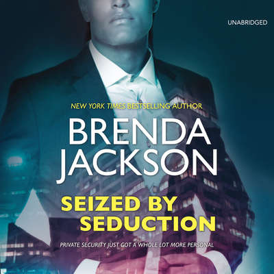 Seized by Seduction Audiobook, by Brenda Jackson
