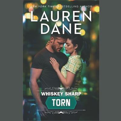 Torn: (Whiskey Sharp) Audiobook, by Lauren Dane
