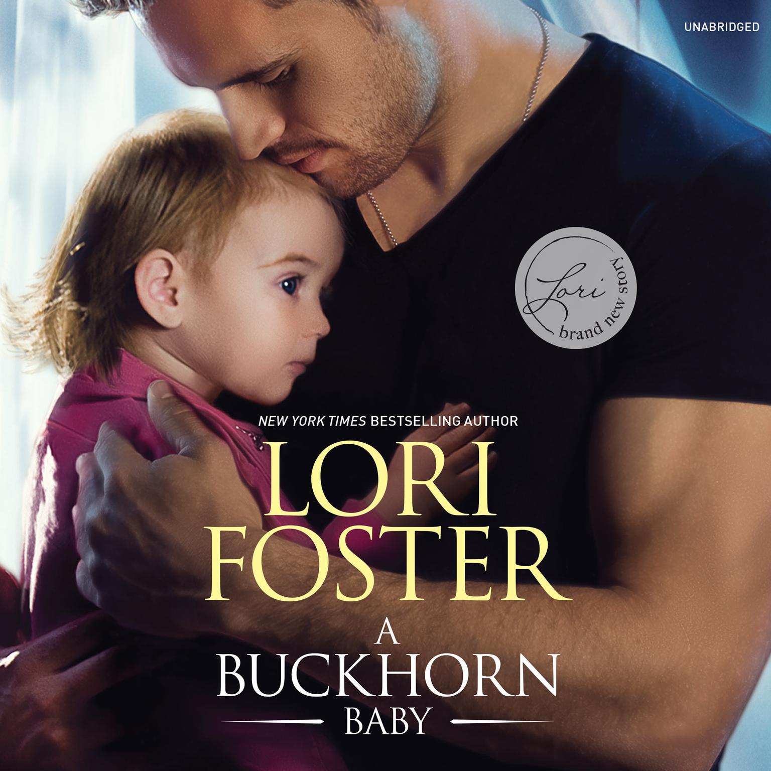 A Buckhorn Baby: The Buckhorn Brothers Audiobook, by Lori Foster