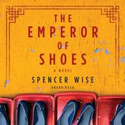 The Emperor of Shoes Audiobook, by Spencer Wise