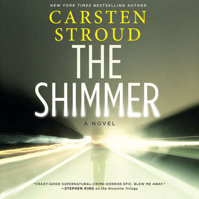The Shimmer Audiobook, by Carsten Stroud