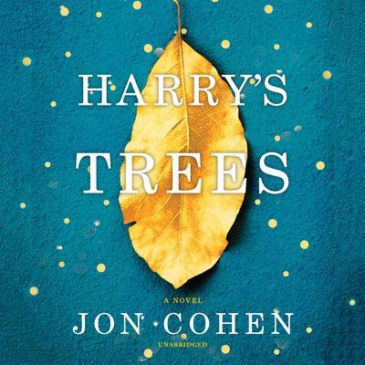 Harrys Trees Audiobook, by Jon Cohen