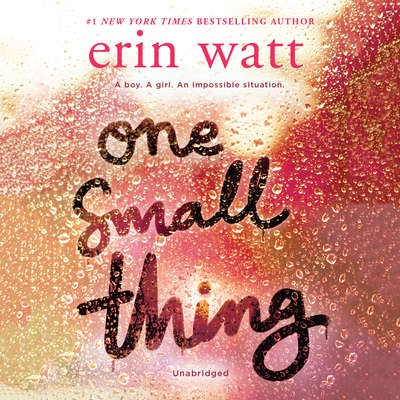 One Small Thing Audiobook, by Erin Watt