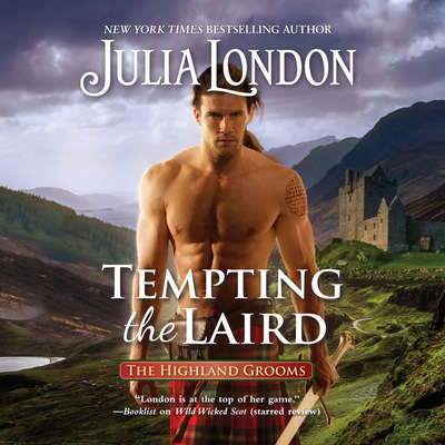 Tempting the Laird Audiobook, by Julia London