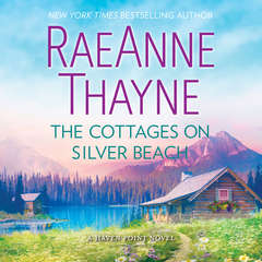 The Cottages on Silver Beach: (Haven Point) Audiobook, by RaeAnne Thayne