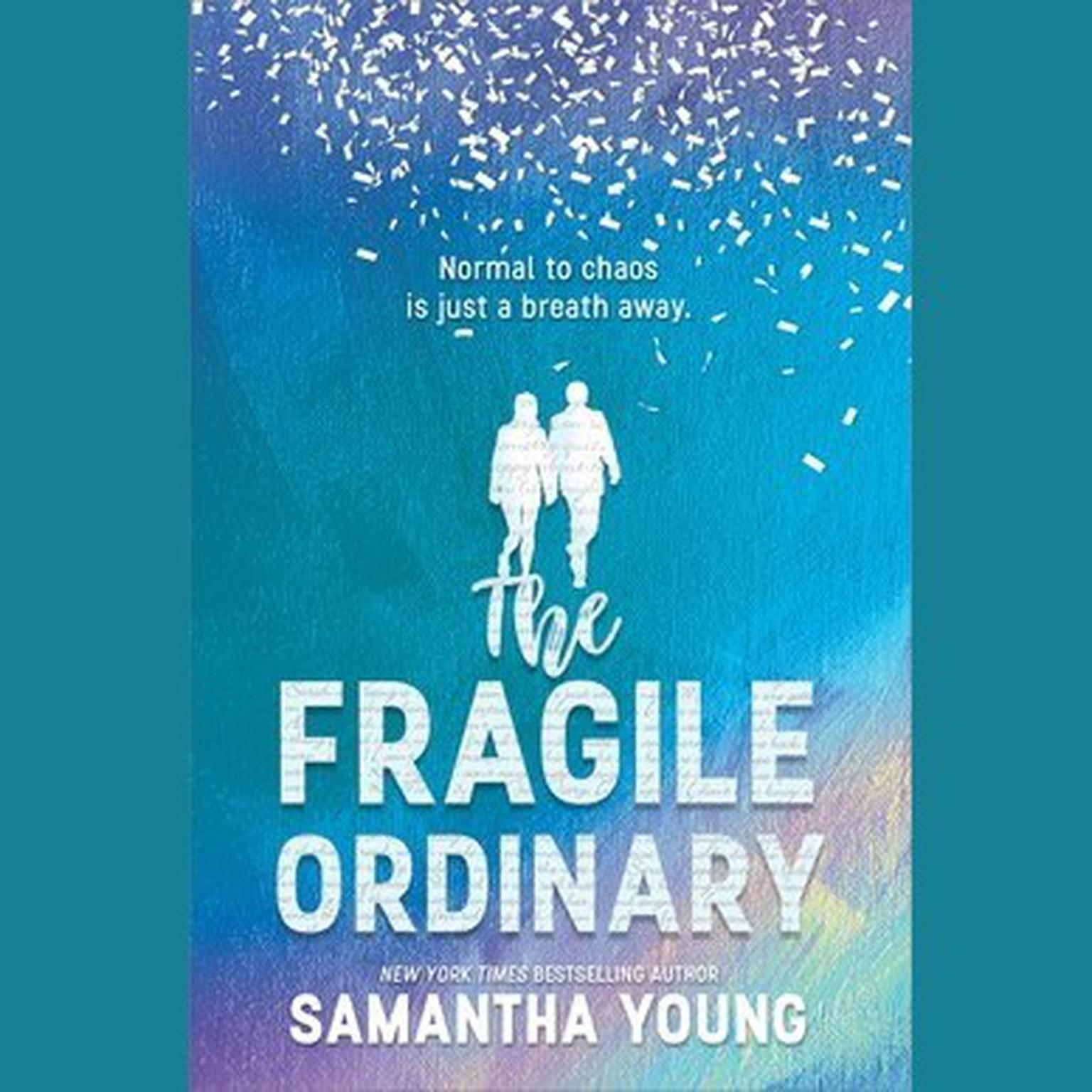 The Fragile Ordinary Audiobook, by Samantha Young