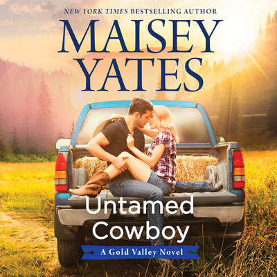 Untamed Cowboy: A Gold Valley Novel Audiobook, by