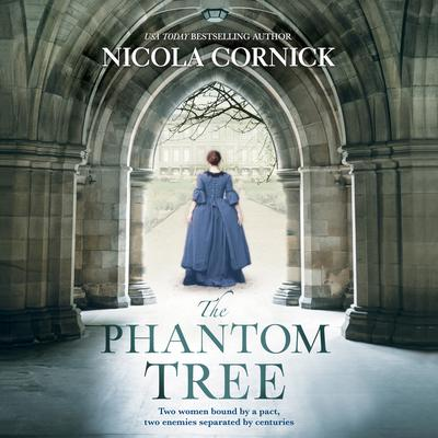 The Phantom Tree Audiobook, by Nicola Cornick