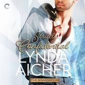 Strictly Confidential Audiobook, by Lynda Aicher