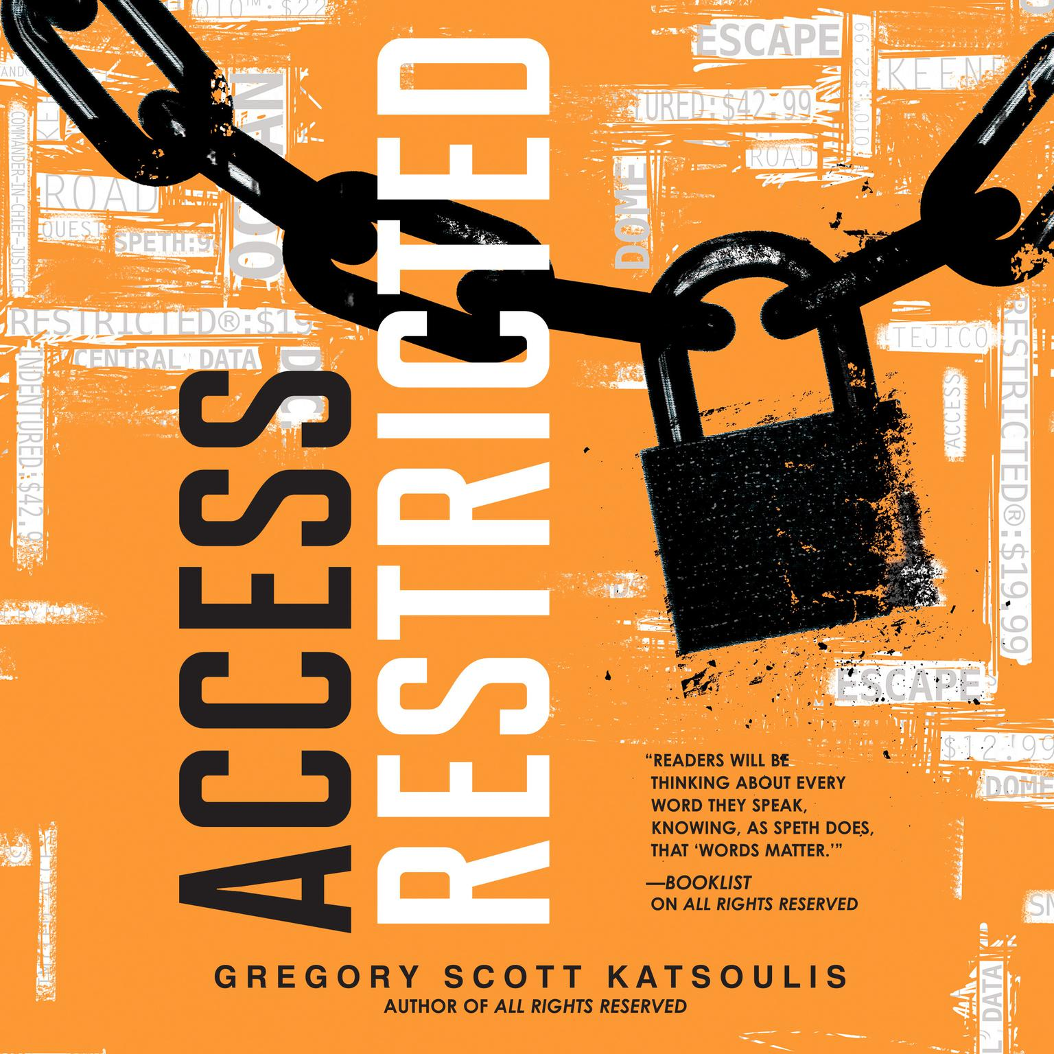 Access Restricted Audiobook, by Gregory Scott Katsoulis