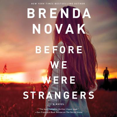 Before We Were Strangers Audiobook, by Brenda Novak