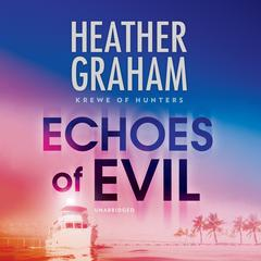 Echoes of Evil Audiobook, by Heather Graham