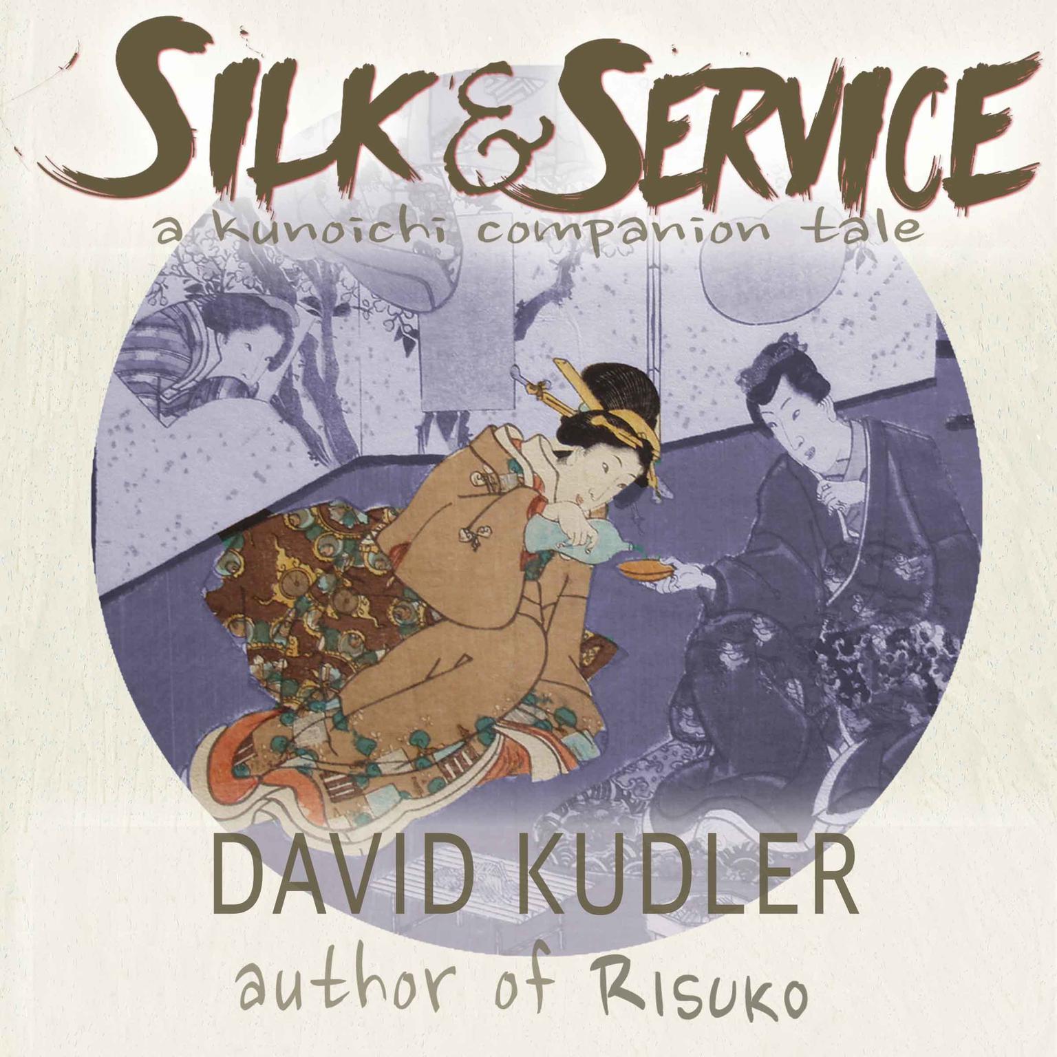 Silk & Service: A Polite Assassin Audiobook, by David Kudler